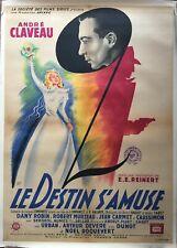 Affiche entoilée LE DESTIN S'AMUSE Emil E. Reinert ANDRE CLAVEAU Dany Robin 1946