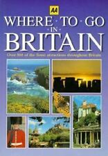 AA Where to Go in Britain     Travel Book