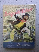 "SCOUTISME. SIGNE DE PISTE.""LA BRIGADE ECLAIR"" H.LEGER ILLU. W.RIECK. 1954.B.E"