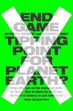 End Game: Tipping Point for Planet Earth? by Anthony Barnosky, Elizabeth...