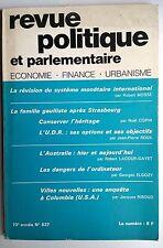 Revue Politique et Parlementaire 12/1971; La révision du système monétaire inter