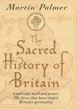 MARTIN PALMER - The Sacred History Of Britain H/B D/J 1st Edn Religious History