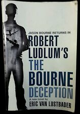 Robert Ludlum's The Bourne Deception by Eric van Lustbader, Robert Ludlum
