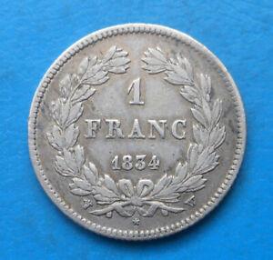 Louis-Philippe 1 franc argent 1834 W Lille , cote TB 60€ TTB 100€