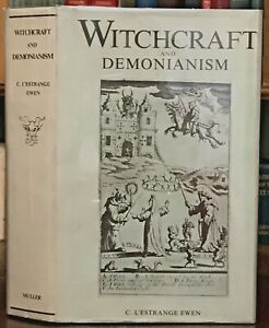 WITCHCRAFT AND DEMONIANISM - Ewen, 1970 - SATAN DEVIL DEMONS WITCHES OCCULT