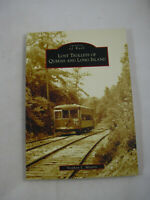 Lost Trolleys of Queens & Long Island NY Stephen Meyers 2006 Images of Rail USA