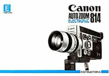 1970s CANON 814 AUTO ZOOM ELECTRONIC SUPER 8 MOVIE CAMERA INSTRUCTION MANUAL