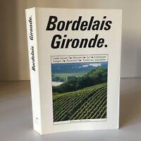 Bordeaux Gironda Encyclopédie Regionali Edizioni Bonneton 1990
