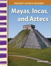 Mayans, Incas, and Aztecs (Paperback or Softback)