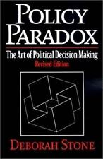 Policy Paradox: The Art of Political Decision Making, Revised Edition, Deborah S