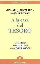 A La Caza Del Tesoro/ Treasure Hunt: En El Interior De La Mente Del-ExLibrary