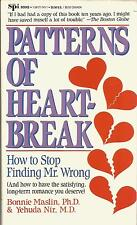 Patterns of Heartbreak : How to Stop Finding Mr. Wrong by Yehuda Ner (1992,...
