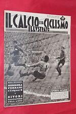 Rivista Sportiva IL CALCIO e il CICLISMO ILLUSTRATO Anno 1961 N°50 VAVASSORI