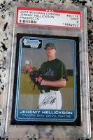 JEREMY HELLICKSON 2006 Bowman Chrome Rookie Card RC PSA 9 MINT HOT 4-0 1.80 ERA
