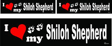 3 I love my Shiloh Shepherd dog bumper vinyl stickers decals 1 large 2 small