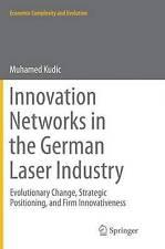 RETI dell'innovazione nell'industria LASER Tedesco: cambiamenti evolutivi,.