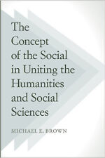 The Concept of the Social in Uniting the Humanities and Social Sciences, Very Go