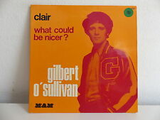 GILBERT O SULLIVAN Clair / What could be nicer ? 84092