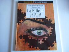 BD - LA FILLE DE LA NUIT TOME 1 / JANE DOE - S. BRUSSOLO / G. GOFFAUX