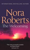 The Welcoming by Nora Roberts, NEW Book, (Paperback) FREE & Fast Delivery