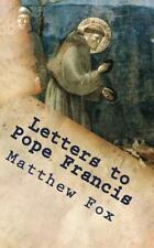 Letters to Pope Francis : Rebuilding a Church with Justice and Compassion by...