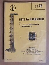 Ersatzteilliste Normalteile MÖRTL Mähwerk Mähbalken Zylinder Rasant Florett 1978