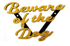 Beware of the Dog Plaque  House Garden Gate Sign - 3D Printed - Cursive Script