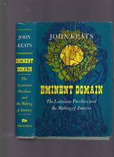 Eminent Domain: The Louisiana Purchase and the Making of America, John Keats '73