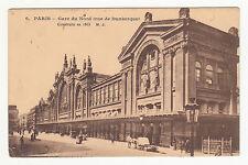 *** Paris - Gare du Nord (rue de Dunkerque) *** 1915 - CPA 0677