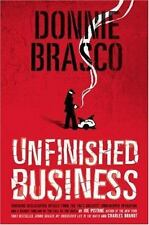Unfinished Business : Shocking Declassified Details-FBI's Greatest Op-Hardcover!