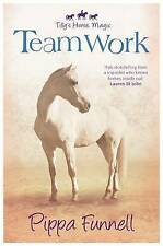 Tilly's Horse, Magic: Team Work 'Book 3 Pippa Funnell