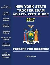 New York State Trooper Exam Ability Test Guide by Angelo Tropea (2017,...