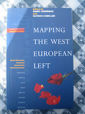 Mapping the West European Left by Patrick Camiller and Perry Anderson (1994,...