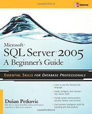 Microsoft SQL Server 2005: A Beginner's Guide-Dusan Petkovic