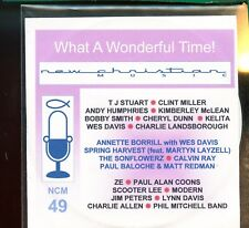 New Christian Music - NCM 49 - Volume 49 - What A Wonderful Time!