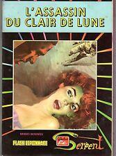 LE SERPENT 28 AREDIT 1975 L'ASSASSIN DU CLAIR DE LUNE