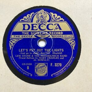 AL BOWLLY + LEW STONE & HIS BAND -  'LET'S PUT OUT THE LIGHTS' DECCA 78!