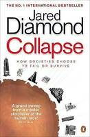 Collapse: How Societies Choose to Fail or Survive, Jared Diamond