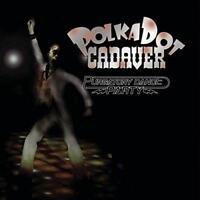 Polkadot Cadaver - Purgatory Dance Party (NEW CD)