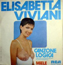 "ELISABETTA VIVIANI  7"" CANZONE LOGICA 1979  MIELE  -  ITALIAN ACTRESS SOUBRETTE"