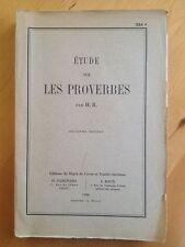 Etude Sur Les Proverbes - H. R.