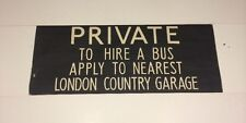 """Windsor Bus Blind 1973 33""""- Private To Hire A Bus Apply To London Country Garage"""