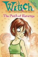 (Good)-W.i.t.c.h. Novels (16) - Path of Revenge (Paperback)--0007209525