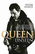 Queen Unseen: My Life with the Greatest Rock Band of the 20th Century NEW BOOK