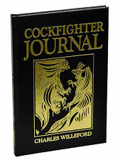 Cockfighter Journal CHARLES WILLEFORD ~ First Edition 1989 ~ Lettered Copy 1st