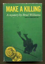 MAKE A KILLING by Brad Williams - 1961 1st Edition in DJ