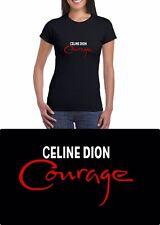 Celine Dion Courage t Shirt (Ladies & Gents)