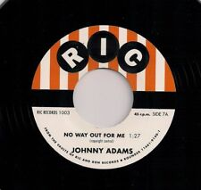 NEW- JOHNNY ADAMS- No way out for me/walking the floor over you RIC RECORDS 1003
