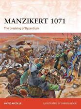 Osprey Campaign 262: Manzikert 1071 The breaking of Byzantium Konstantinopel NEU