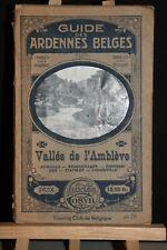 ANCIEN  GUIDE DES ARDENNES BELGES  VALLÉE DE L'AMBLÈVE.